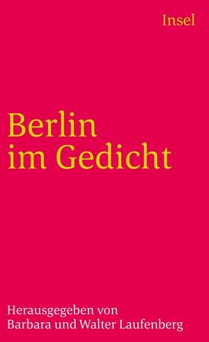 Berlin im Gedicht von Laufenberg,  Barbara, Laufenberg,  Walter