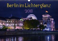 Berlin im Lichterglanz 2018 (Wandkalender 2018 DIN A3 quer) von Drews,  Marianne