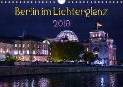Berlin im Lichterglanz 2019 (Wandkalender 2019 DIN A4 quer) von Drews,  Marianne