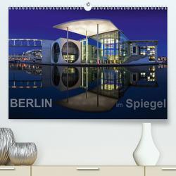Berlin im Spiegel (Premium, hochwertiger DIN A2 Wandkalender 2020, Kunstdruck in Hochglanz) von Herrmann - www.fhmedien.de,  Frank