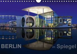 Berlin im Spiegel (Wandkalender 2019 DIN A4 quer) von Herrmann - www.fhmedien.de,  Frank
