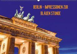 BERLIN – IMPRESSIONEN ZUR BLAUEN STUNDE (Wandkalender 2018 DIN A2 quer) von Claude Castor I 030mm-photography,  Jean