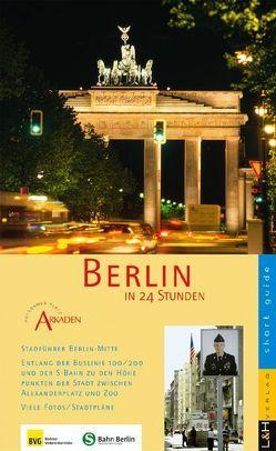 Berlin in 24 Stunden von Elwers,  Reiner