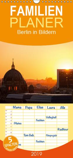 Berlin in Bildern – Familienplaner hoch (Wandkalender 2019 , 21 cm x 45 cm, hoch) von Schäfer Photography,  Stefan