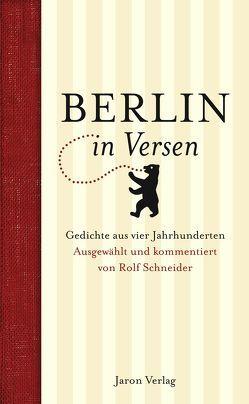 Berlin in Versen von Schneider,  Rolf