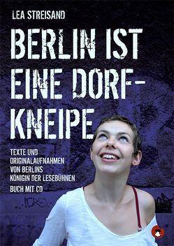 Berlin ist eine Dorfkneipe von Streisand,  Lea