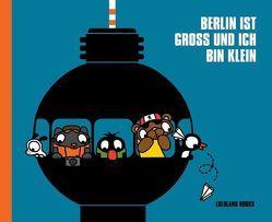 Berlin ist groß und ich bin klein von Mic