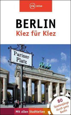 Berlin – Kiez für Kiez von Brodauf,  Julia