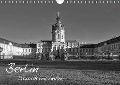 Berlin klassisch und modern (Wandkalender 2019 DIN A4 quer) von Brust,  Holger