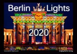 Berlin Lights Kalender 2020 – Eine Hauptstadt im farbigen Lichtermeer von Verworner,  Enrico, Walter,  Lasse