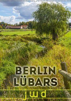 BERLIN LÜBARS jwd (Wandkalender 2019 DIN A2 hoch) von Viola,  Melanie