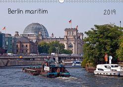 Berlin maritim (Wandkalender 2019 DIN A3 quer)