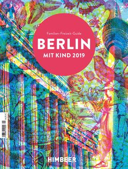 BERLIN MIT KIND 2019 von HIMBEER Verlag