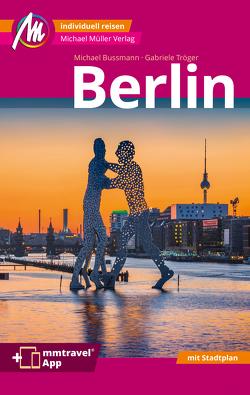 Berlin MM-City Reiseführer Michael Müller Verlag von Bussmann,  Michael, Tröger,  Gabriele