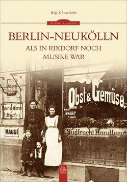 Berlin-Neukölln von Schmiedecke,  Ralf