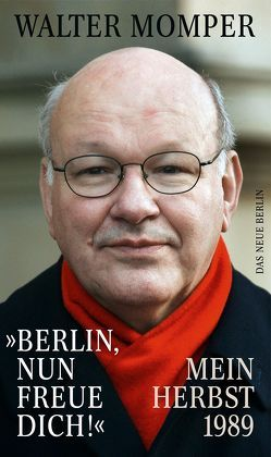 """""""Berlin, nun freue dich!"""" von Momper,  Walter"""