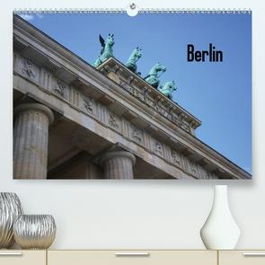 Berlin (Premium, hochwertiger DIN A2 Wandkalender 2020, Kunstdruck in Hochglanz) von Geiling,  Wibke