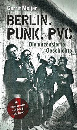 Berlin, Punk, PVC von Meijer,  Gerrit
