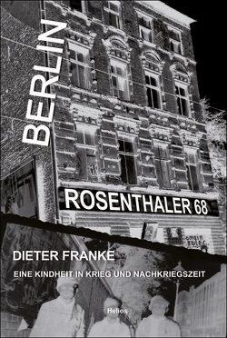 Berlin Rosenthaler 68 von Franke,  Dieter