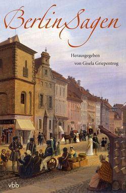 Berlin-Sagen von Griepentrog,  Gisela
