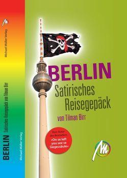 Berlin – Satirisches Reisegepäck von Birr,  Tilman