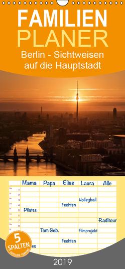 Berlin – Sichtweisen auf die Hauptstadt – Familienplaner hoch (Wandkalender 2019 , 21 cm x 45 cm, hoch) von Claude Castor I 030mm-photography,  Jean