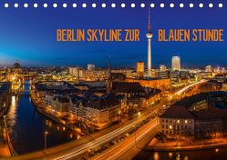 BERLIN SKYLINE ZUR BLAUEN STUNDE (Tischkalender 2020 DIN A5 quer) von Claude Castor I 030mm-photography,  Jean