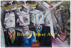 Berlin Street Art 2022 S 24x35cm von Schawe,  Heinz-werner