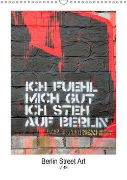 Berlin Street Art (Wandkalender 2019 DIN A3 hoch) von Vogel,  Tobias