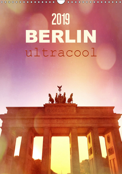BERLIN ultracool (Wandkalender 2019 DIN A3 hoch) von Wojciech,  Gaby