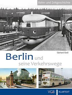 Berlin und seine Verkehrswege von Greß,  Gerhard