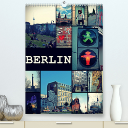 BERLIN / vertikal (Premium, hochwertiger DIN A2 Wandkalender 2021, Kunstdruck in Hochglanz) von Büttner,  Stephanie