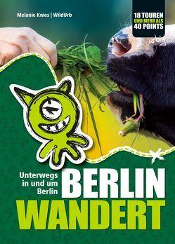 BERLIN WANDERT von Knies,  Melanie