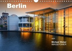 Berlin (Wandkalender 2018 DIN A4 quer) von Weber,  Michael