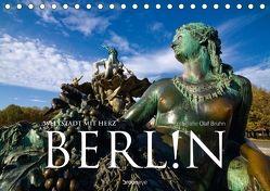 Berlin – Weltstadt mit Herz (Tischkalender 2018 DIN A5 quer) von Bruhn,  Olaf
