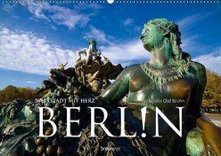 Berlin – Weltstadt mit Herz (Wandkalender 2019 DIN A2 quer) von Bruhn,  Olaf