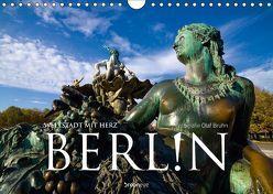 Berlin – Weltstadt mit Herz (Wandkalender 2019 DIN A4 quer) von Bruhn,  Olaf
