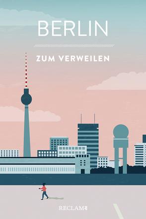 Berlin zum Verweilen von Nestmeyer,  Ralf, Reinke,  Katinka