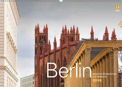 Berlin zwischen Klassizismus und Moderne 2019 (Wandkalender 2019 DIN A2 quer) von Rautenberg,  Harald