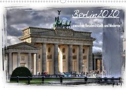 Berlin zwischen Residenzstadt und Moderne (Wandkalender 2020 DIN A3 quer) von Brust,  Holger