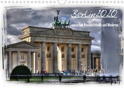 Berlin zwischen Residenzstadt und Moderne (Wandkalender 2020 DIN A4 quer) von Brust,  Holger