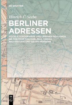 Berliner Adressen von Seeba,  Hinrich C.