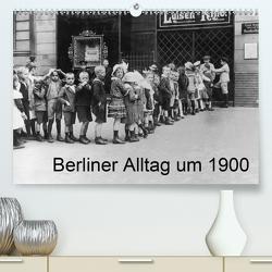 Berliner Alltag um 1900 (Premium, hochwertiger DIN A2 Wandkalender 2021, Kunstdruck in Hochglanz) von akg-images