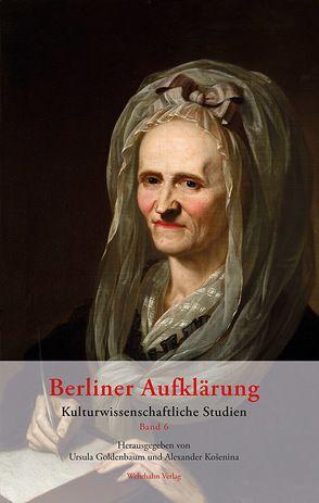 Berliner Aufklärung. Band 6 von Goldenbaum,  Ursula, Košenina,  Alexander