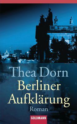 Berliner Aufklärung von Dorn,  Thea