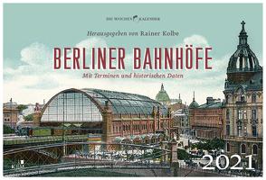 Berliner Bahnhöfe von Kolbe,  Rainer
