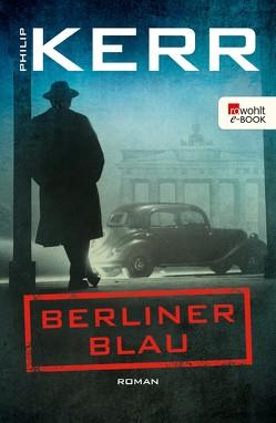 Berliner Blau von Kerr,  Philip, Merz,  Axel