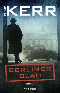 Berliner Blau von Draxl,  Evi, Kerr,  Philip, Merz,  Axel