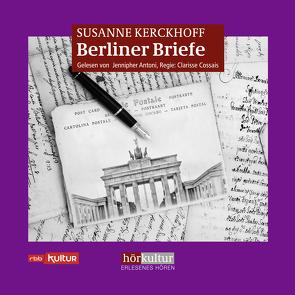 Berliner Briefe von Antoni,  Jennipher, Kerckhoff,  Susanne, Wassmer,  Franz
