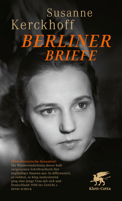 Berliner Briefe von Graf,  Peter, Kerckhoff,  Susanne